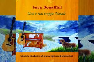 Non-è-mai-troppo-Natale-Luca-Bonaffini