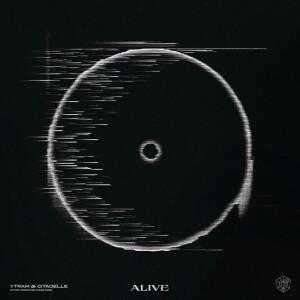 Ytram Citadelle - Alive